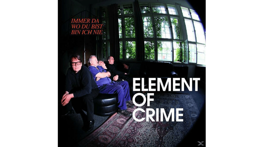 Element Of Crime - Immer da wo du bist bin ich nie - (CD)