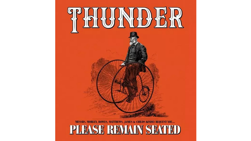 Thunder - Please Remain Seated - (CD)