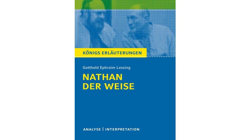 Nathan der Weise von Gotthold Ephraim Lessing.
