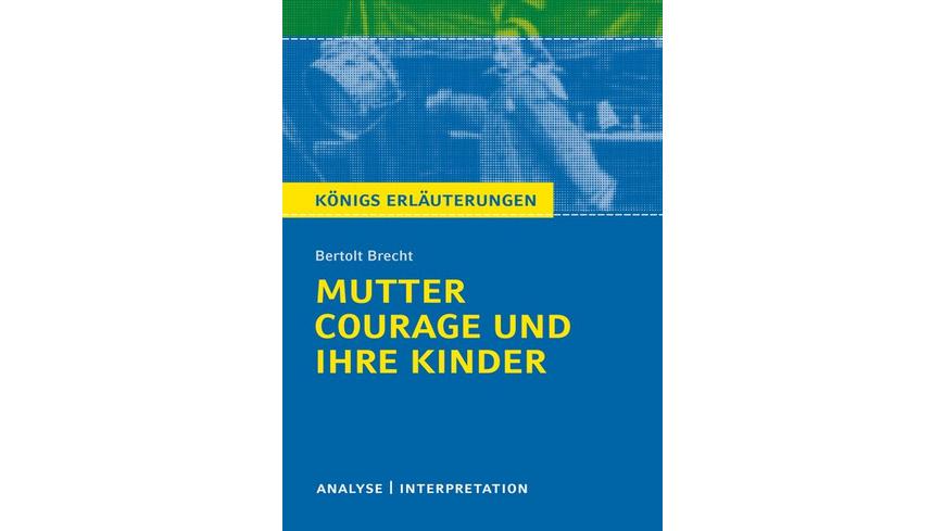 Mutter Courage und ihre Kinder von Bertolt Brecht.
