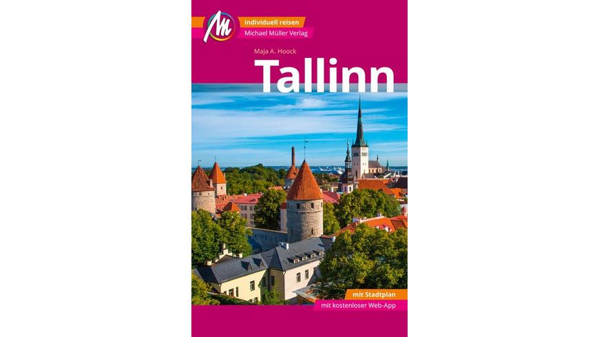 Tallinn MM-City Reiseführer Michael Müller Verlag