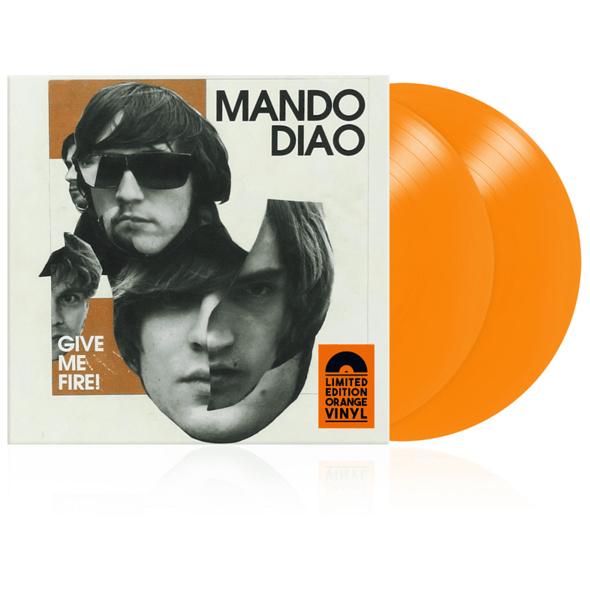 Mando Diao - GIVE ME FIRE (MSG EXKL.) - (Vinyl)