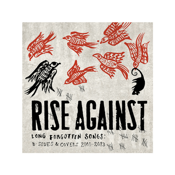Rise Against - Long Forgotten Songs: B-Sides & Covers 2000-2013 - (CD)