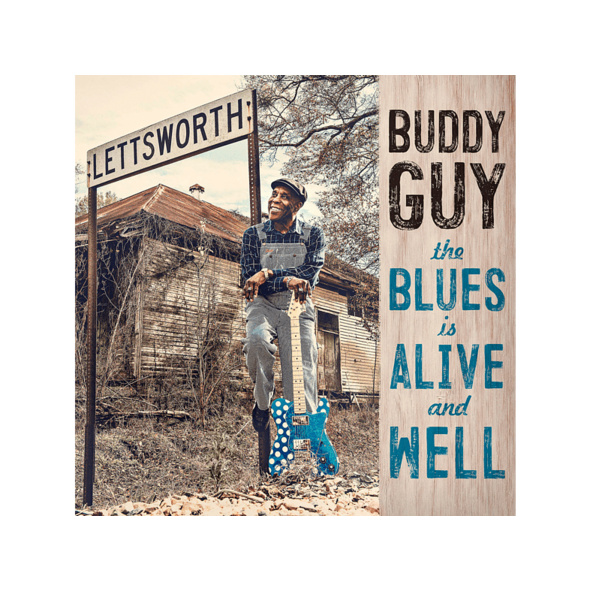 Buddy Guy - THE BLUES IS ALIVE AND WELL - (CD)