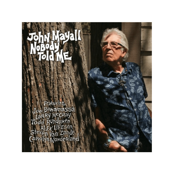 John Mayall - Nobody Told Me - (CD)