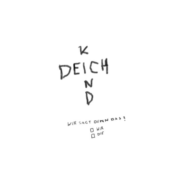 Deichkind - Wer Sagt Denn Das? (Limited Deluxe Edition) - (CD)