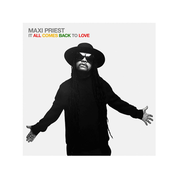 Maxi Priest - IT ALL COMES BACK TO LOVE - (CD)