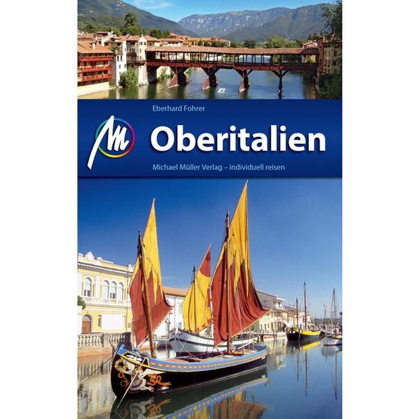 Oberitalien Reiseführer Michael Müller Verlag