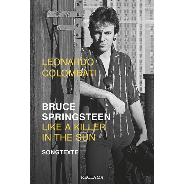 Bruce Springsteen – Like a Killer in the Sun