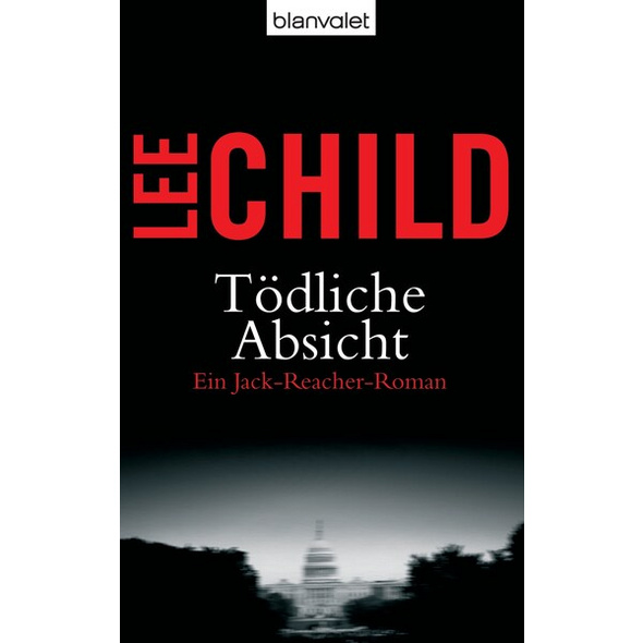 Tödliche Absicht / Jack Reacher Bd.6