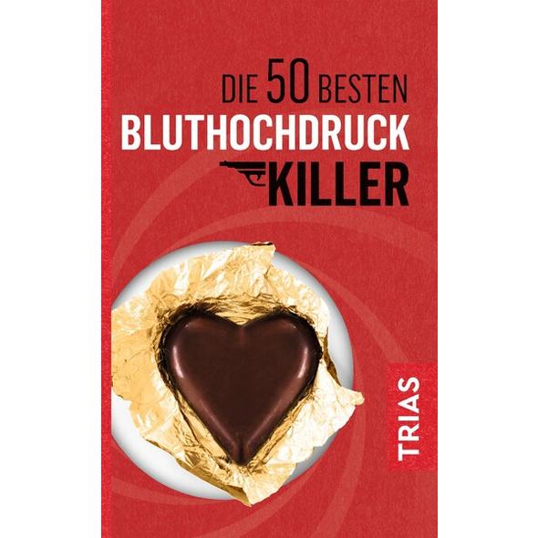 Die 50 besten Bluthochdruck-Killer