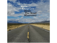 Mark Knopfler - Down The Road Wherever - (Vinyl)