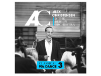 Alex Christensen & The Berlin Orchestra - Classical 90s Dance 3 - (CD)