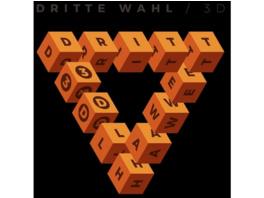 Dritte Wahl - 3D (Bonus-Track Edition,inkl.3D Brille,Poster) - (CD)