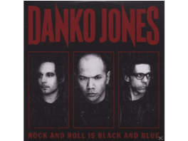 Danko Jones - Rock And Roll Is Black And Blue - (CD)