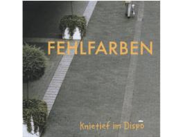 Fehlfarben - Knietief Im Dispo - (CD)