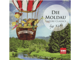 VARIOUS - Die Moldau: Nature Class For Kids - (CD)