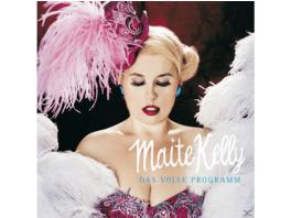 Maite Kelly - DAS VOLLE PROGRAMM - (CD)