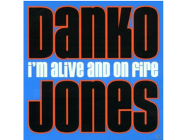 Danko Jones - I'm Alive And On Fire - (CD)