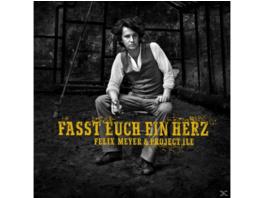 Felix Meyer & Project Ile - Fasst Euch Ein Herz - (CD)