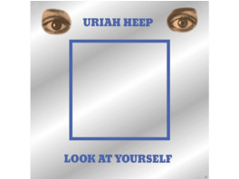 Uriah Heep - Look At Yourself (Deluxe Edition) - (CD)