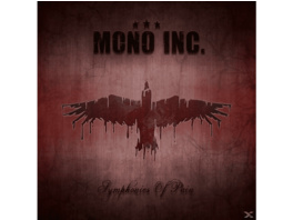 Mono Inc. - Symphonies Of  Pain-Hits And Rarities - (CD)