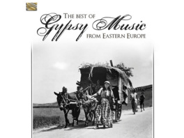 VARIOUS - The Best Of Gypsy Music From Eastern Europe - (CD)