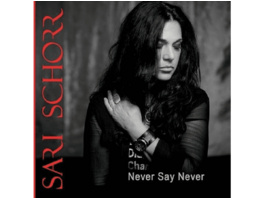 Sari Schorr - Never Say Never - (CD)
