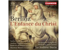 Sasha Cooke, Andrew Staples, Roderick Williams, Matthew Brook, Melbourne Symphony Orchestra And Chorus - L'enfance Du Christ Op.25 - (SACD Hybrid)