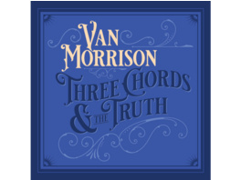 Van Morrison - THREE CHORDS AND THE TRUTH - (CD)