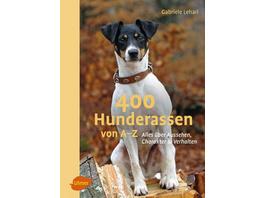 400 Hunderassen von A–Z